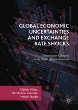 Uncertainties And Exchange Rate Shocks