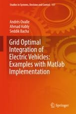 Grid Optimal Integration of Electric Vehicles: Examples with