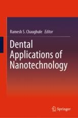 Dental Applications of Nanotechnology | springerprofessional de