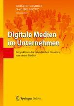 Intranet 2.0 – Chancen und Risiken moderner Social Media Anwendungen im Unternehmen (German Edition)