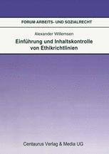 Einführung Und Inhaltskontrolle Von Ethikrichtlinien