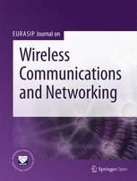 EURASIP Journal on Wireless Communications and Networking - SpringerOpen