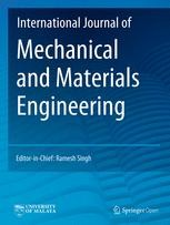 International Journal of Mechanical and Materials Engineering - SpringerOpen