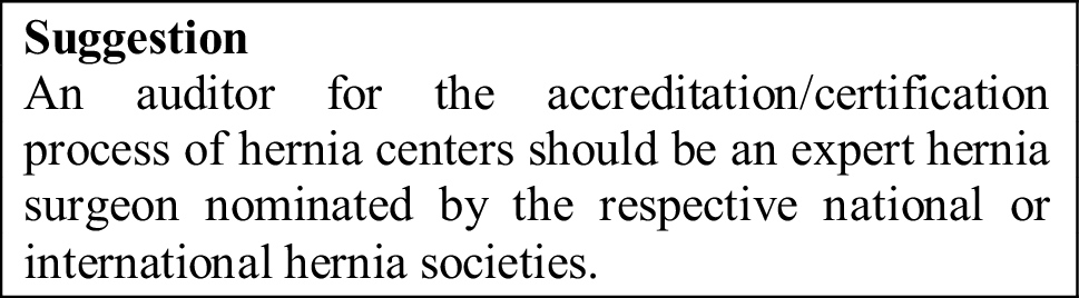 Accreditation and certification requirements for hernia centers and