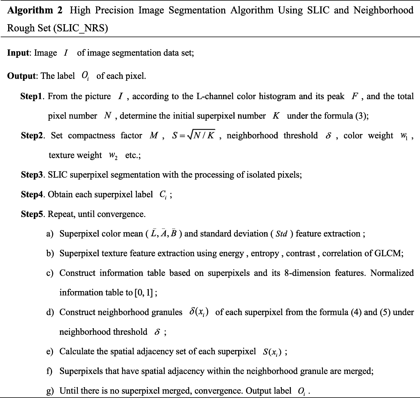 High precision image segmentation algorithm using SLIC and