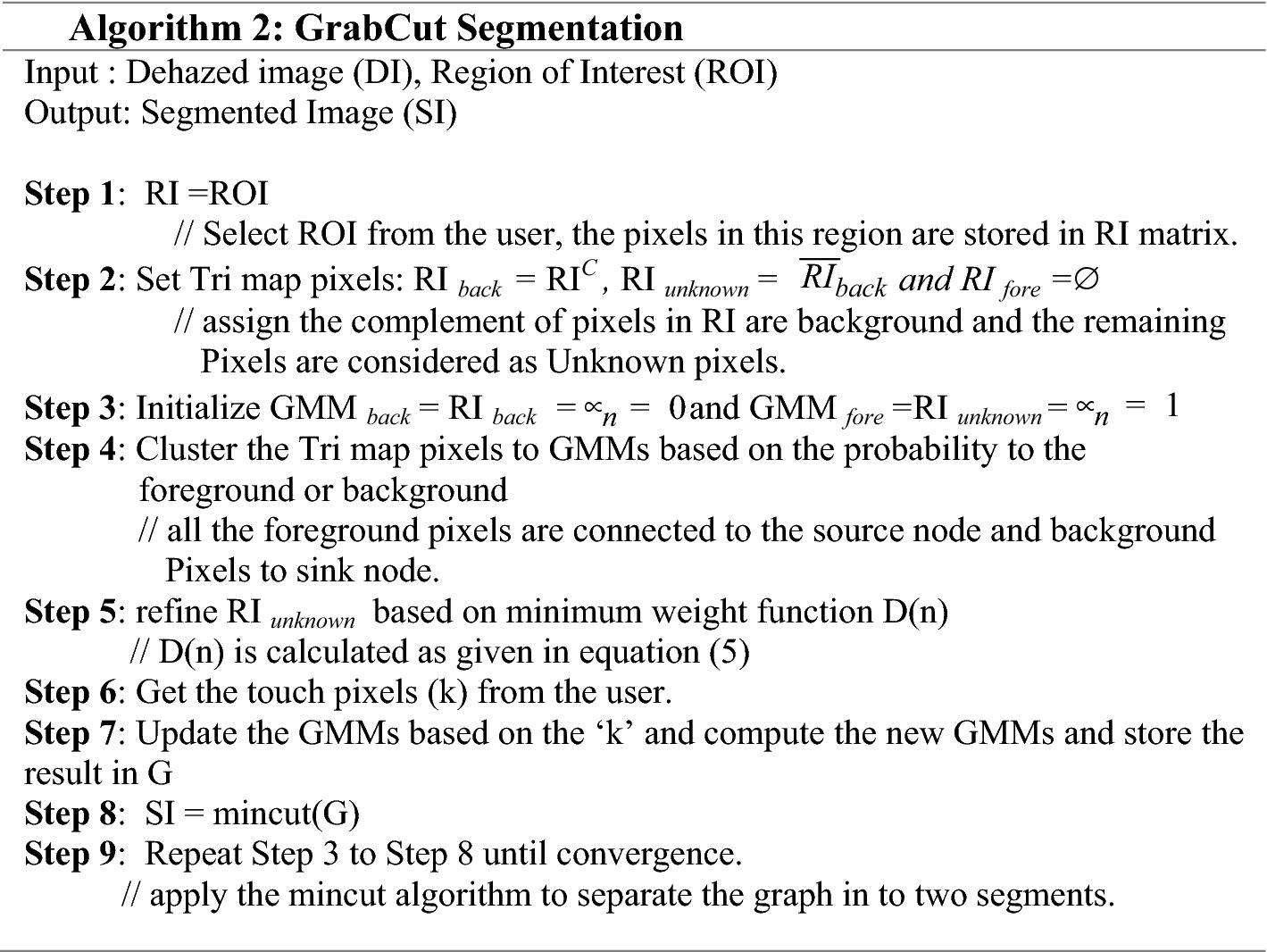 An efficient interactive segmentation algorithm using color