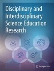 Disciplinary and Interdisciplinary Science Education Research Cover Image