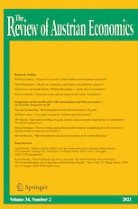 The Review of Austrian Economics, Vol. 34, Issue 2