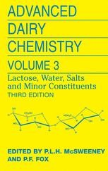 Advanced Dairy Chemistry Volume 3 Lactose Water Salts And Minor Constituents Paul L H Mcsweeney Springer