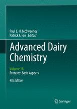 Advanced Dairy Chemistry Volume 1a Proteins Basic Aspects 4th Edition Paul L H Mcsweeney Springer