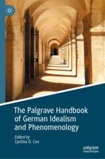 The Palgrave Handbook of German Idealism and Phenomenology Book Cover