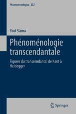 Phénoménologie transcendantale: Figures du transcendantal de Kant à Heidegger Book Cover