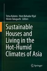 Sustainable Houses And Living In The Hot Humid Climates Of Asia Tetsu Kubota Springer