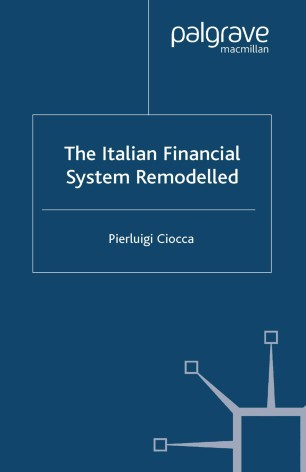 The Italian Financial System Remodelled