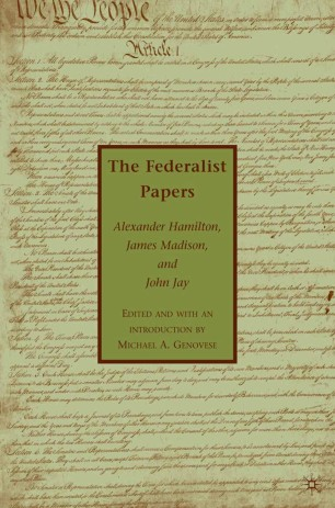 The Federalist Papers Springerlink