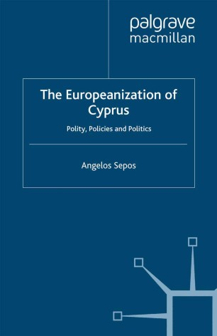 The Europeanization of Cyprus: Polity, Policies and Politics