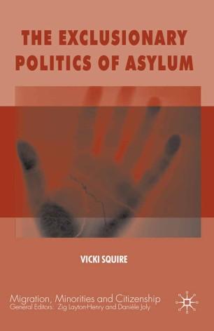 The Exclusionary Politics of Asylum
