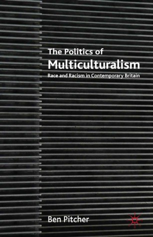 The Politics of Multiculturalism