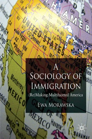 A Sociology of Immigration