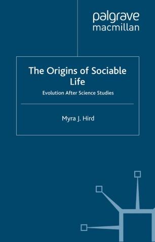 The Origins of Sociable Life: Evolution After Science Studies
