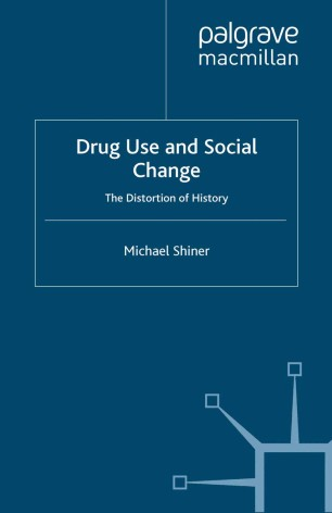 Drug Use and Social Change