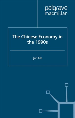 the chinese economy in the 1990s ma jun