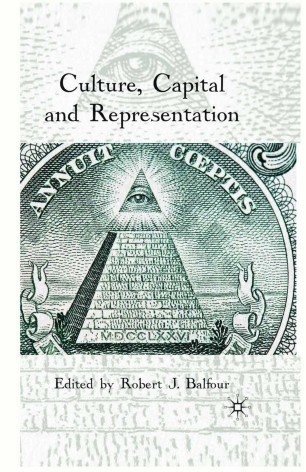 Culture, Capital and Representation