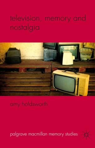 Television, Memory and Nostalgia