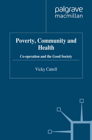 Poverty, Community and Health