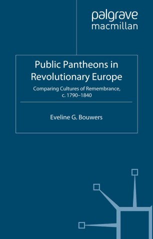 Public Pantheons in Revolutionary Europe