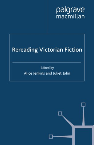 Rereading Victorian Fiction