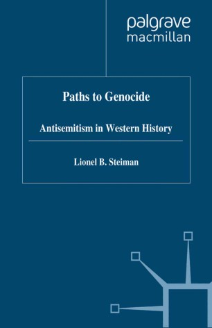 Paths to Genocide: Antisemitism in Western History