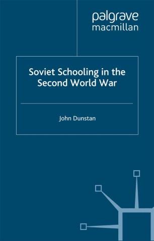Soviet Schooling in the Second World War