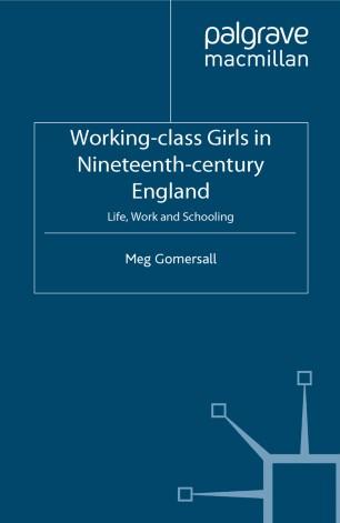 Working-class Girls in Nineteenth-century England