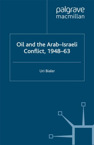 Oil and the Arab-Israeli Conflict, 1948–63