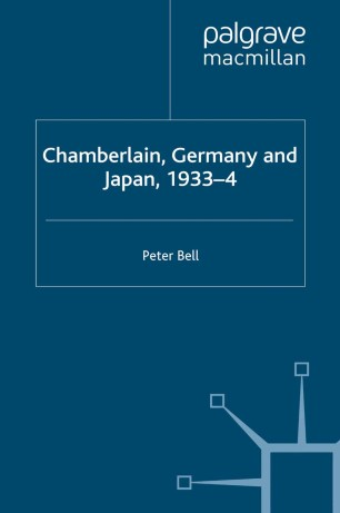 chamberlain germany and japan 1933 4 bell peter