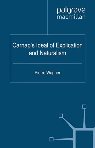 Carnap's Ideal of Explication and Naturalism