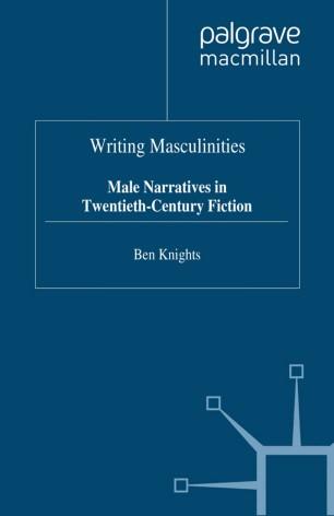 Writing Masculinities