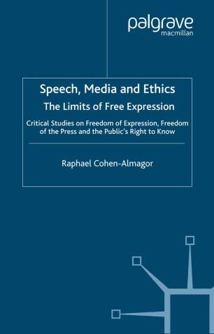 speech media and ethics cohen almagor raphael