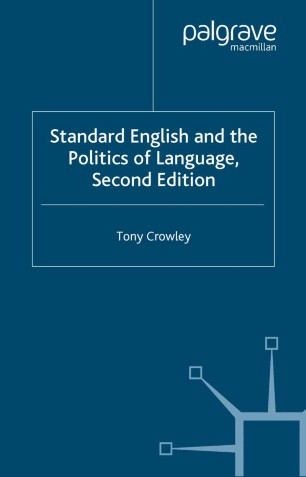 Standard English and the Politics of Language