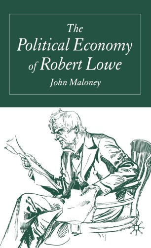 The Political Economy of Robert Lowe