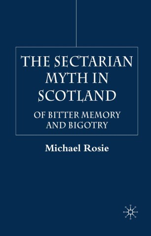The Sectarian Myth in Scotland