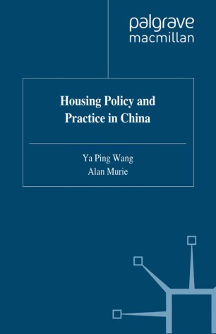 Housing Policy and Practice in China