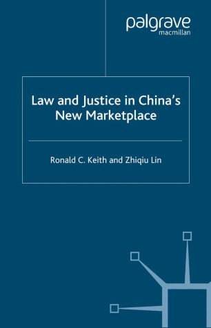 Law and Justice in China's New Marketplace