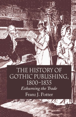 The History of Gothic Publishing, 1800–1835