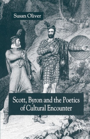 Scott, Byron and the Poetics of Cultural Encounter