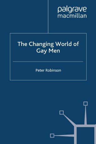 The Changing World of Gay Men