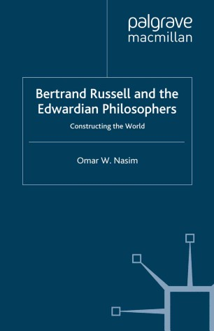Bertrand Russell and the Edwardian Philosophers