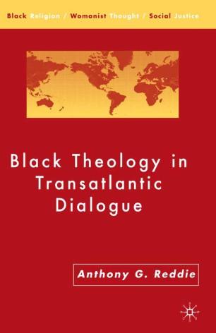 Black Theology in Transatlantic Dialogue