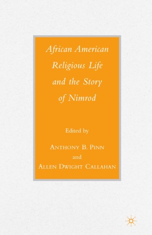 African American Religious Life and the Story of Nimrod